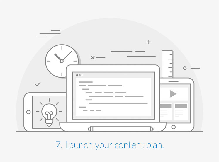 Launch your content plan.