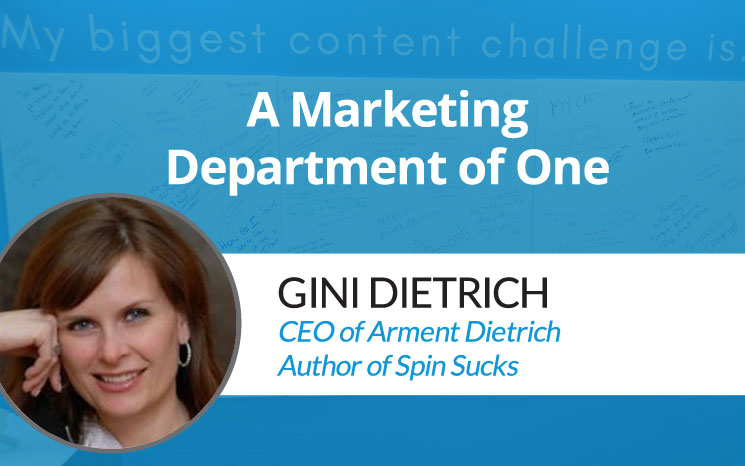 A Marketing Department of One w/ Gini Dietrich
