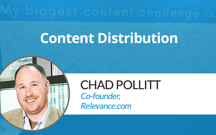 Content Distribution w/ Chad Pollitt