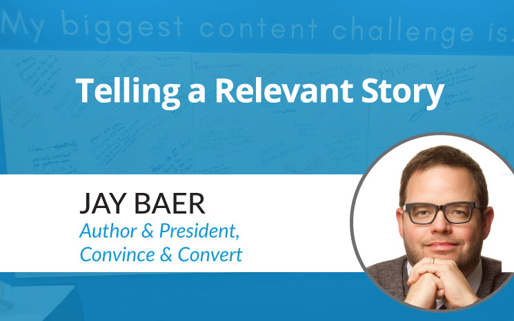 Jay Baer Telling a Relevant Story