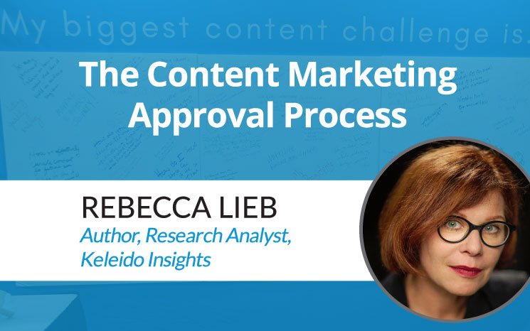 The Content Marketing Approval Process w/ Rebecca Lieb