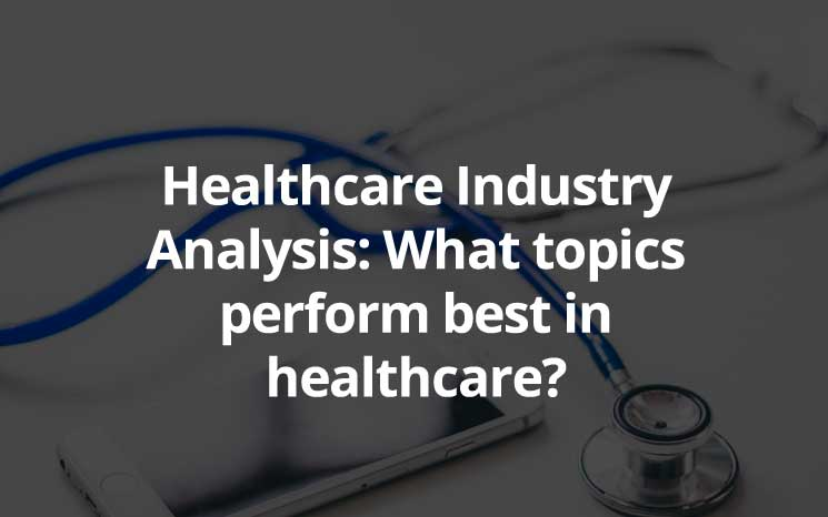 Healthcare Industry Analysis featured